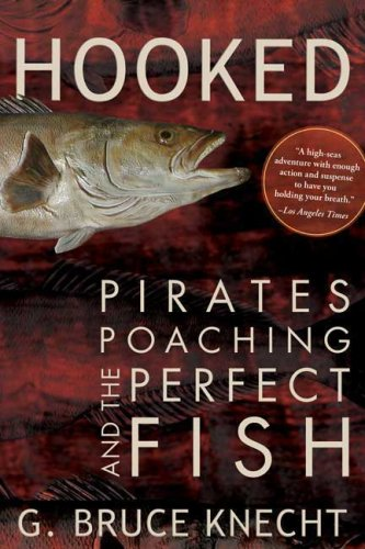 Hooked Pirates, Poaching, and the Perfect Fish  2006 edition cover