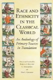 Race and Ethnicity in the Classical World An Anthology of Primary Sources in Translation  2013 edition cover
