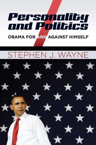 Personality and Politics Obama for and Against Himself  2012 (Revised) edition cover