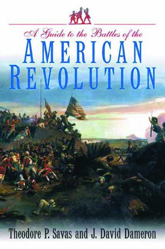 Guide to the Battles of the American Revolution   2010 edition cover