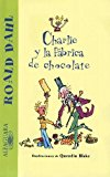 Charlie y la fabrica de Chocolate / Charlie and the Chocolate Factory N/A 9782286003944 Front Cover