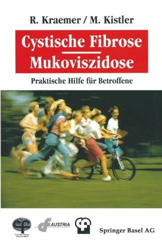 Cystische Fibrose. Mukoviszidose Praktische Hilfe Faoer Betroffene  1992 9783764326944 Front Cover