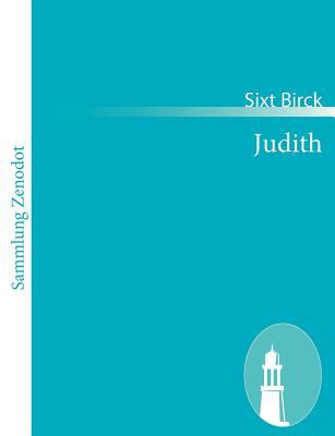 Judith   2010 9783843050944 Front Cover