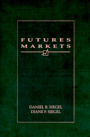 Futures Markets 1st 1990 9780030252945 Front Cover