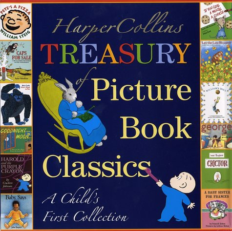 HarperCollins Treasury of Picture Book Classics A Child's First Collection  2002 edition cover
