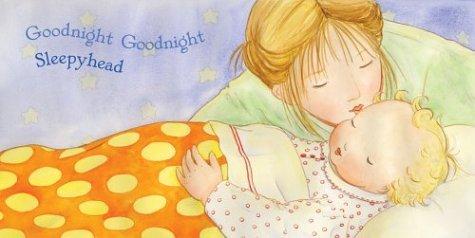 Goodnight Goodnight Sleepyhead   2004 9780060288945 Front Cover