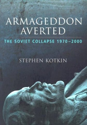 Armageddon Averted The Soviet Collapse, 1970-2000  2003 edition cover