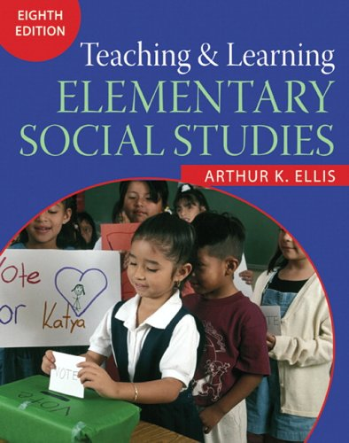 Teaching and Learning Elementary Social Studies  8th 2007 (Revised) edition cover