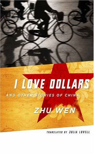 I Love Dollars and Other Stories of China   2007 edition cover