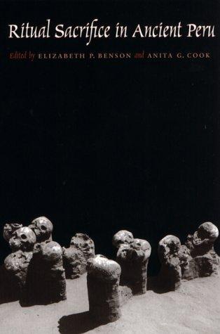 Ritual Sacrifice in Ancient Peru   2001 edition cover
