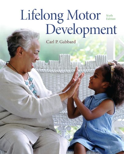 Lifelong Motor Development  6th 2012 edition cover