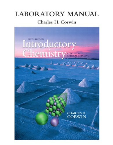 Laboratory Manual for Introductory Chemistry Concepts and Critical Thinking 6th 2013 (Revised) edition cover