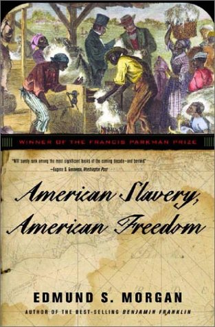 American Slavery, American Freedom   2003 (Revised) edition cover