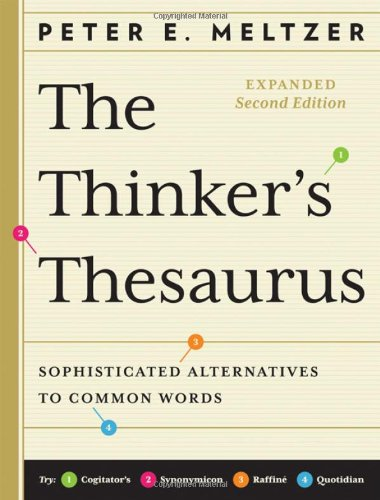 Thinker's Thesaurus Sophisticated Alternatives to Common Words 2nd 2010 edition cover