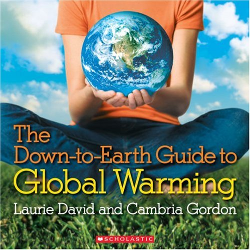 Down-to-Earth Guide to Global Warming   2007 (Guide (Instructor's)) edition cover