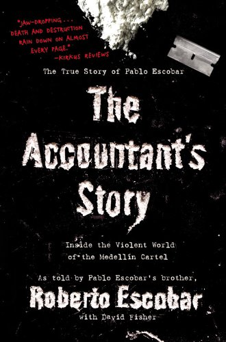 Accountant's Story Inside the Violent World of the Medell�n Cartel N/A edition cover