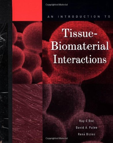 Introduction to Tissue-Biomaterial Interactions   2002 edition cover