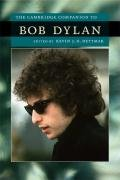 Cambridge Companion to Bob Dylan   2009 9780521714945 Front Cover