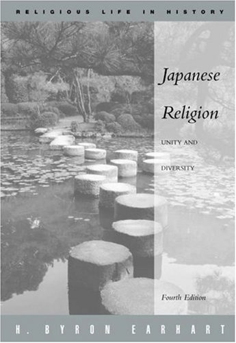 Japanese Religion Unity and Diversity 4th 2004 (Revised) 9780534176945 Front Cover