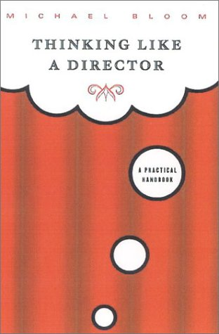 Thinking Like a Director A Practical Handbook  2001 edition cover