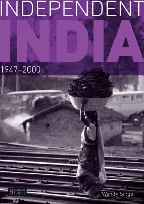 Independent India, 1947-2000   2011 edition cover