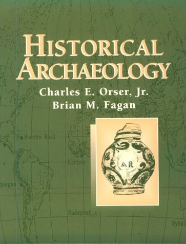 Historical Archaeology  1st 1995 edition cover