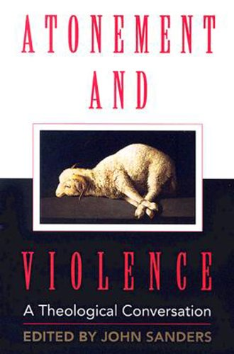 Atonement and Violence A Theological Conversation  2006 edition cover
