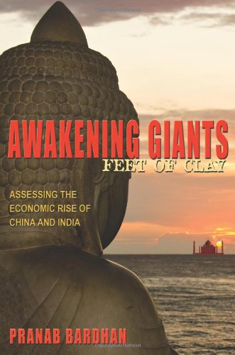 Awakening Giants, Feet of Clay Assessing the Economic Rise of China and India  2010 edition cover
