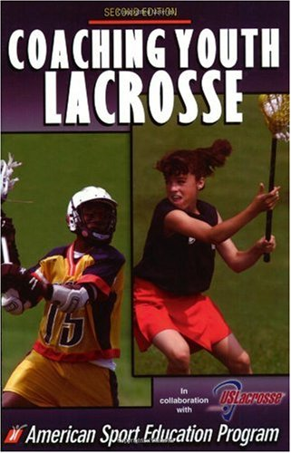 Coaching Youth Lacrosse  2nd 2002 (Revised) edition cover