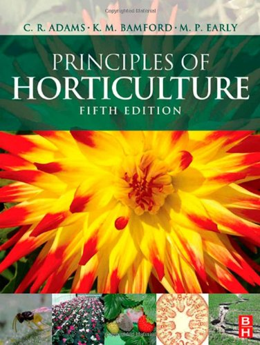 Principles of Horticulture  5th 2008 (Revised) 9780750686945 Front Cover