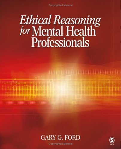 Ethical Reasoning for Mental Health Professionals   2006 edition cover