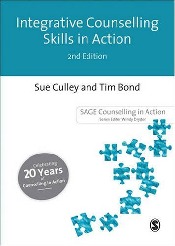 Integrative Counselling Skills in Action  2nd 2004 (Revised) 9780761969945 Front Cover