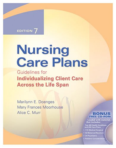 Nursing Care Plans Guidelines for Individualizing Client Care Across the Life Span 7th 2006 (Revised) edition cover