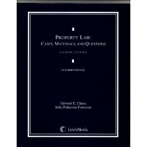 Property Law : Cases, Materials, and Questions 2nd 2010 edition cover