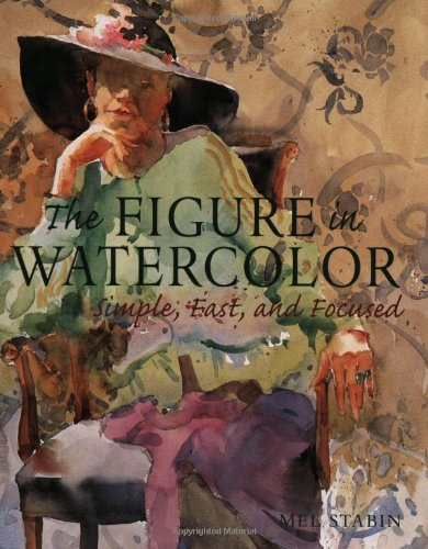 Figure in Watercolor Simple, Fast, and Focused  2003 edition cover