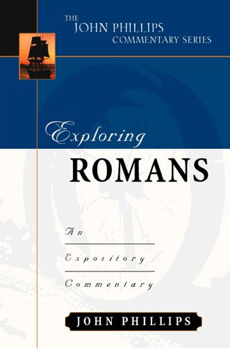 Exploring Romans An Expository Commentary  2002 edition cover