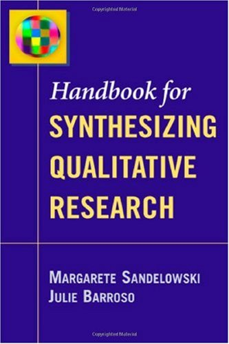 Handbook for Synthesizing Qualitative Research   2006 edition cover
