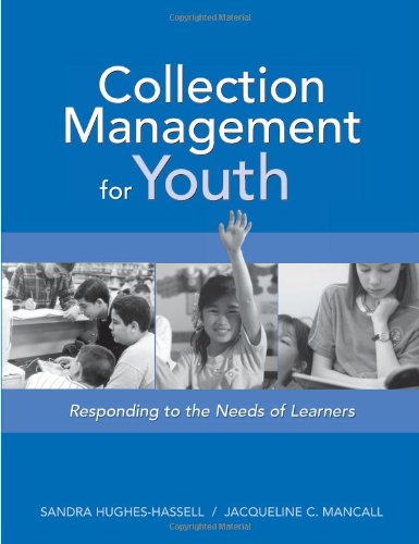 Collection Management for Youth Responding to the Needs of Learners  2005 9780838908945 Front Cover