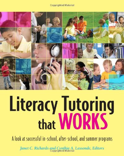 Literacy Tutoring That Works A Look at Successful in-School, after-School, and Summer Programs  2009 edition cover