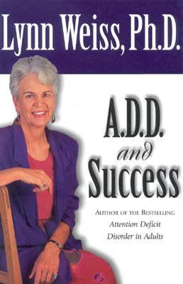 A. D. D. and Success  N/A 9780878339945 Front Cover