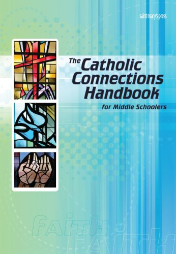 Catholic Connections Handbook for Middle Schoolers   2008 edition cover