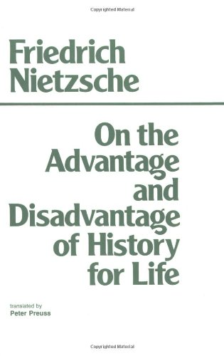 On the Advantage and Disadvantage of History for Life   1980 edition cover