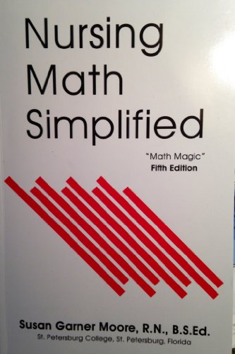 Nursing Math Simplified: Math Magic  5th 9780943202945 Front Cover