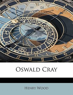Oswald Cray  N/A 9781113859945 Front Cover
