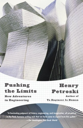 Pushing the Limits New Adventures in Engineering  2005 edition cover