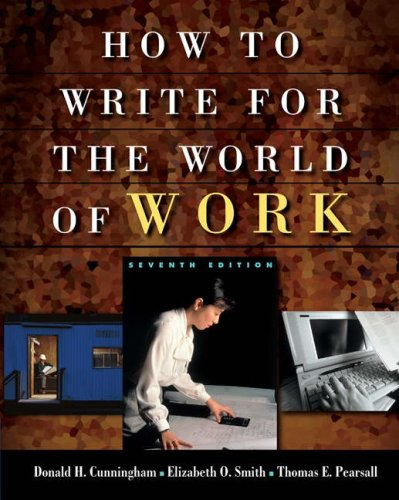How to Write for the World of Work  7th 2005 (Revised) 9781413001945 Front Cover