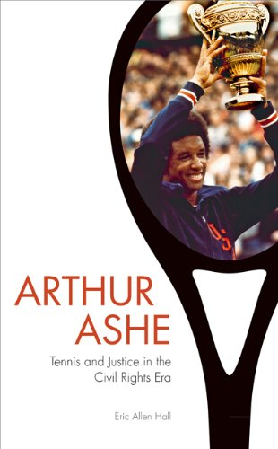 Arthur Ashe Tennis and Justice in the Civil Rights Era  2014 edition cover