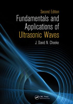 Fundamentals and Applications of Ultrasonic Waves  2nd 2012 (Revised) 9781439854945 Front Cover