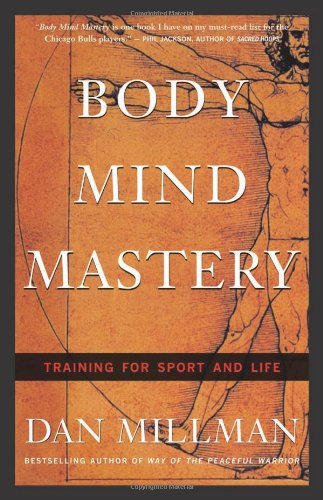 Body Mind Mastery Creating Success in Sport and Life 3rd 1999 (Revised) edition cover