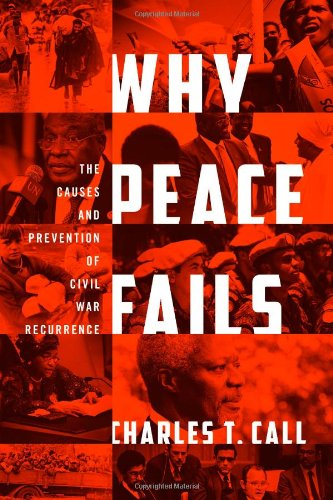 Why Peace Fails The Causes and Prevention of Civil War Recurrence  2012 9781589018945 Front Cover